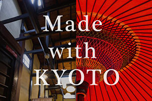 Made with KYOTO